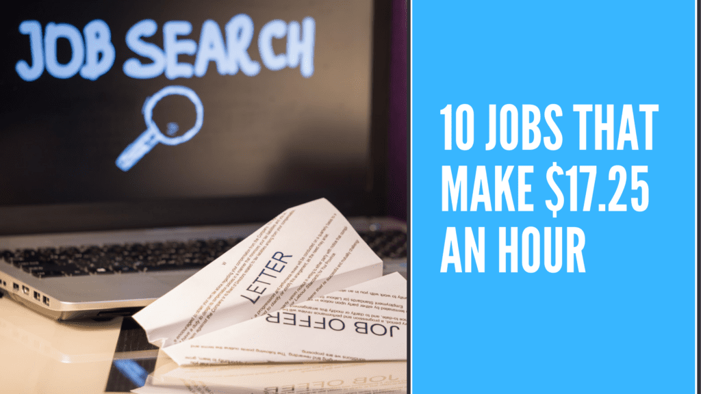 10 Jobs that make $17.25 an hour - $17.25 an hour is how much a year