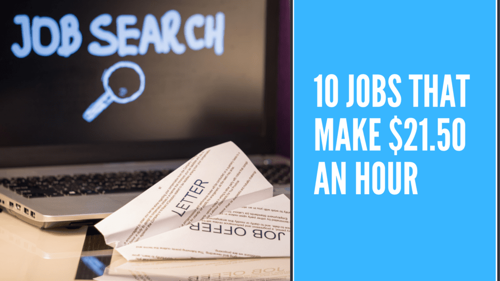 10 Jobs that make $21.50 an hour - $21.50 an hour is how much a year