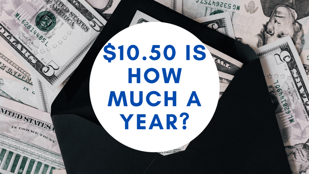 10.50 dollars an hour is how much a year _ hourly to yearly salary conversion